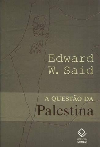 Baixar Livro A Questão da Palestina - Edward W. Said em ePub PDF Mobi ou Ler Online