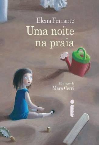 Baixar Livro Uma Noite Na Praia - Elena Ferrante em ePub PDF Mobi ou Ler Online