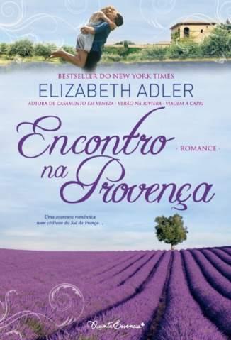 Baixar Encontro Na Provença - Elizabeth Adler ePub PDF Mobi ou Ler Online