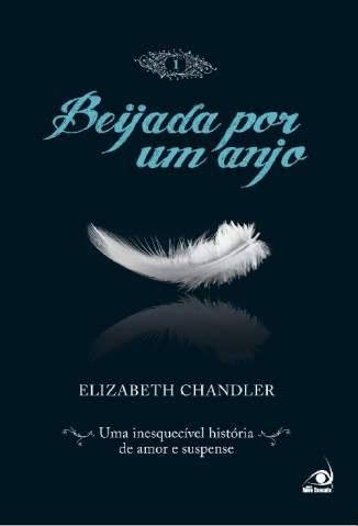 Baixar Beijada Por um Anjo - Vol. 01 - Beijada Por um Anjo Vol. 1 - Elizabeth Chandler ePub PDF Mobi ou Ler Online