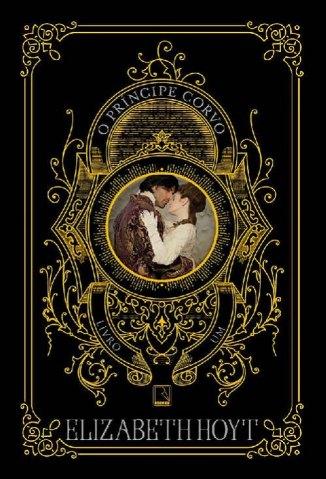 Baixar O Príncipe Corvo - Trilogia dos Príncipes Vol. 1 - Elizabeth Hoyt em ePub Mobi PDF ou Ler Online