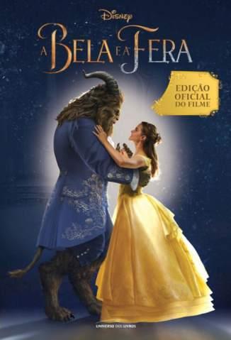 Baixar Livro A Bela e a Fera: Edição Oficial do Filme - Elizabeth Rudnick em ePub PDF Mobi ou Ler Online
