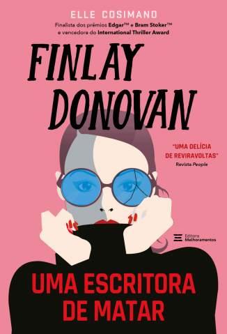 Baixar Livro Finlay Donovan: Uma Escritora de Matar - Elle Cosimano em ePub PDF Mobi ou Ler Online