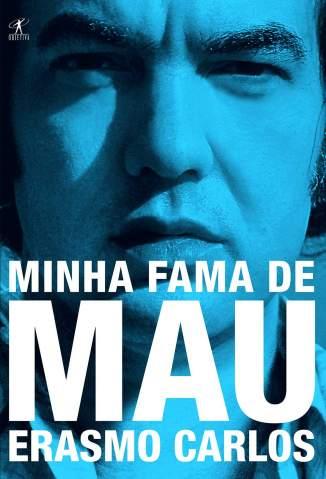 Baixar Minha Fama de Mau - Erasmo Carlos ePub PDF Mobi ou Ler Online