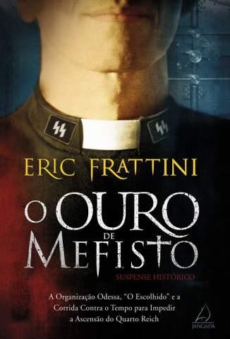 Baixar O Ouro de Mefisto - Eric Frattini ePub PDF Mobi ou Ler Online