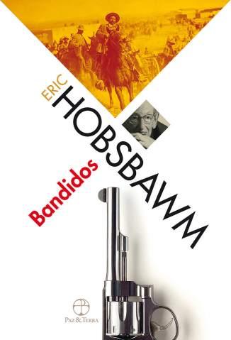 Baixar Livro Bandidos - Eric Hobsbawm em ePub PDF Mobi ou Ler Online