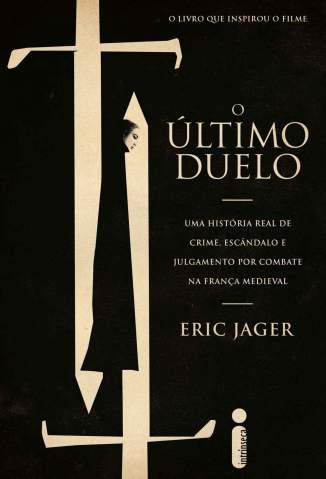 Baixar Livro O Último Duelo - Eric Jager em ePub PDF Mobi ou Ler Online