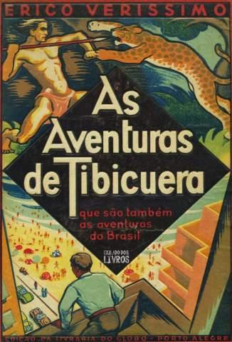 Baixar Livro As Aventuras de Tibicuera - Érico Veríssimo em ePub PDF Mobi ou Ler Online