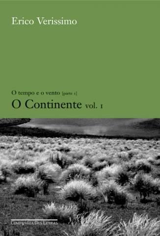 Baixar Livro O Continente - O Tempo e o Vento Vol. 1 - Érico Veríssimo em ePub PDF Mobi ou Ler Online