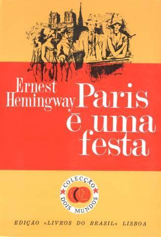 Baixar Paris é uma Festa - Ernest Hemingway ePub PDF Mobi ou Ler Online
