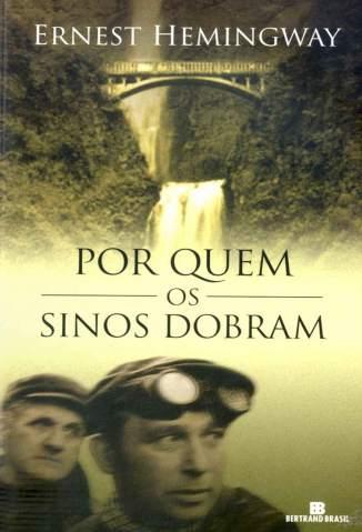 Baixar Por Quem Os Sinos Dobram - Ernest Hemingway ePub PDF Mobi ou Ler Online