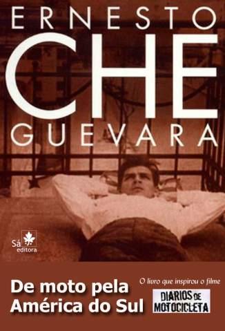 Baixar De Moto Pela América do Sul - Ernesto Che Guevara ePub PDF Mobi ou Ler Online