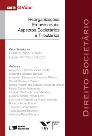Baixar Reorganizações Empresariais: Aspectos Societários e Tributários - Série Gvlaw - Eurico Santi  ePub PDF Mobi ou Ler Online