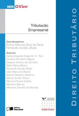 Baixar Tributação Empresarial - Série Gvlaw - Eurico Santi ePub PDF Mobi ou Ler Online