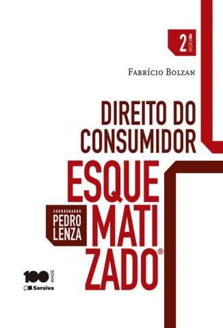 Baixar Direito do Consumidor Esquematizado - Fabrício Bolzan ePub PDF Mobi ou Ler Online