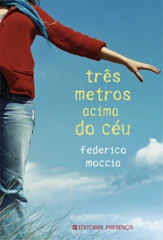 Baixar Três Metros Acima do Céu - Federico Moccia em ePub Mobi PDF ou Ler Online
