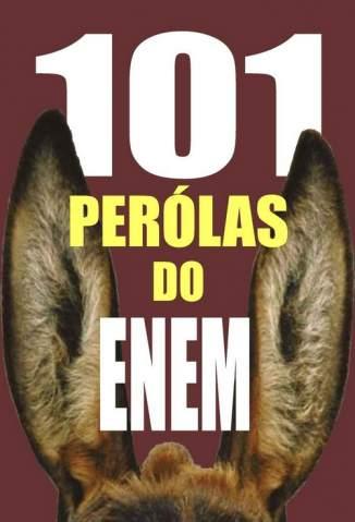 Baixar 101 Pérolas do Enem - Fernando Bragança ePub PDF Mobi ou Ler Online
