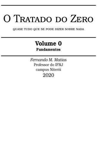 Baixar Livro O Tratado do Zero: Fundamentos - Fernando M. Matias em ePub PDF Mobi ou Ler Online