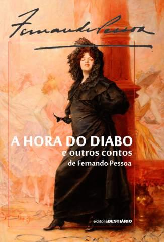 Baixar Livro A Hora do Diabo e Outros Contos - Fernando Pessoa em ePub PDF Mobi ou Ler Online