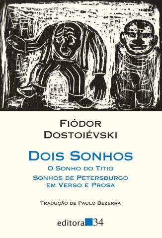 Baixar Dois Sonhos - Fiódor Dostoiévski ePub PDF Mobi ou Ler Online
