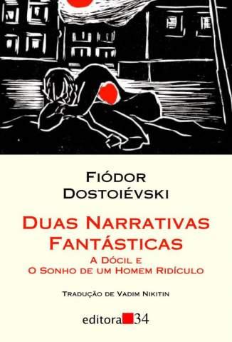 Baixar Duas Narrativas Fantásticas  - Fiódor Dostoiévski ePub PDF Mobi ou Ler Online
