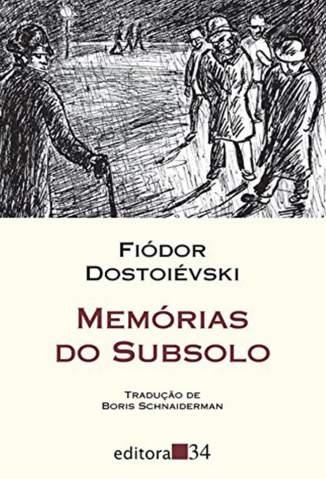 Baixar Memórias do Subsolo - Fiódor Dostoiévski ePub PDF Mobi ou Ler Online