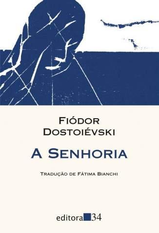 Baixar A Senhoria - Fiódor Dostoiévski ePub PDF Mobi ou Ler Online