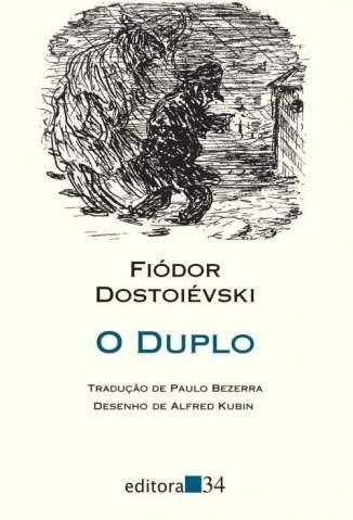 Baixar O Duplo - Fiódor Dostoiévski ePub PDF Mobi ou Ler Online