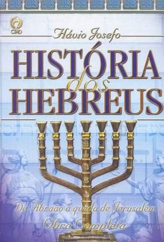 Baixar Livro História dos Hebreus - Flávio Josefo em ePub PDF Mobi ou Ler Online