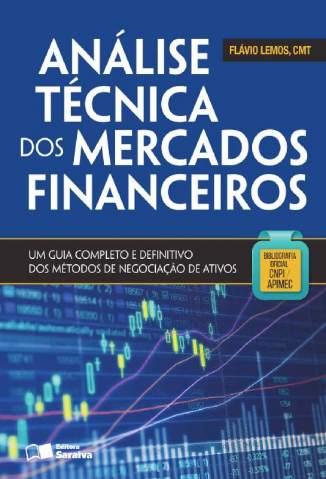 Baixar Livro Analise Tecnica Dos Mercados Financeiros - Flavio Lemos em ePub PDF Mobi ou Ler Online