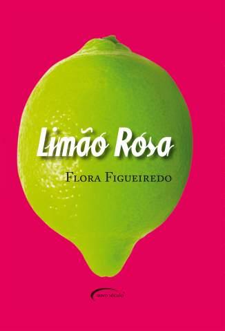 Baixar Limão Rosa - Flora Figueiredo ePub PDF Mobi ou Ler Online