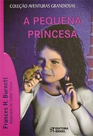 Baixar A Pequena Princesa - Frances Hodgson Burnett  ePub PDF Mobi ou Ler Online