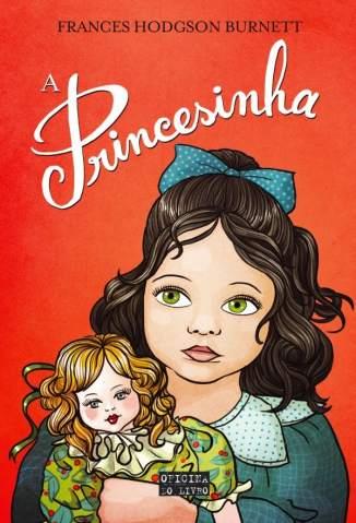 Baixar A Princesinha - Frances Hodgson Burnett  ePub PDF Mobi ou Ler Online
