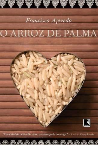 Baixar O Arroz de Palma - Francisco Azevedo ePub PDF Mobi ou Ler Online