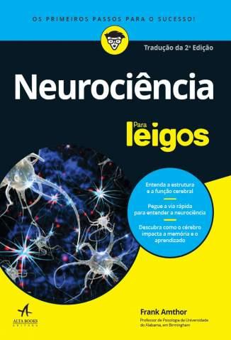 Baixar Livro Neurociência para Leigos - Frank Amthor em ePub PDF Mobi ou Ler Online