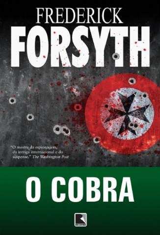 Baixar Livro O Cobra - Frederick Forsyth em ePub PDF Mobi ou Ler Online