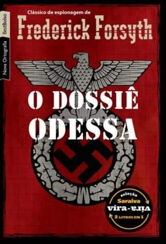 Baixar Livro O Dossiê Odessa - Frederick Forsyth em ePub PDF Mobi ou Ler Online