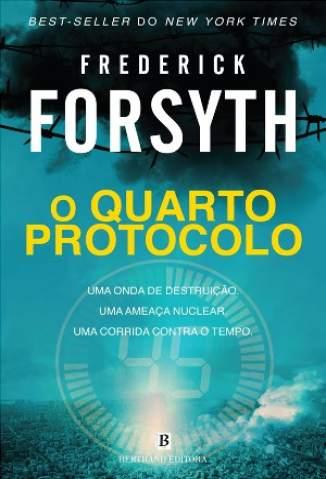 Baixar Livro O Quarto Protocolo - Frederick Forsyth em ePub PDF Mobi ou Ler Online