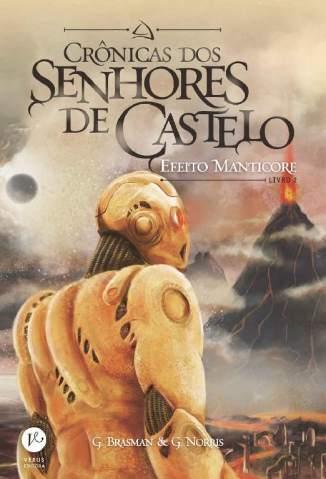 Baixar Livro Efeito Manticore - Crônicas dos Senhores de Castelo Vol. 2 - G. Brasman em ePub PDF Mobi ou Ler Online