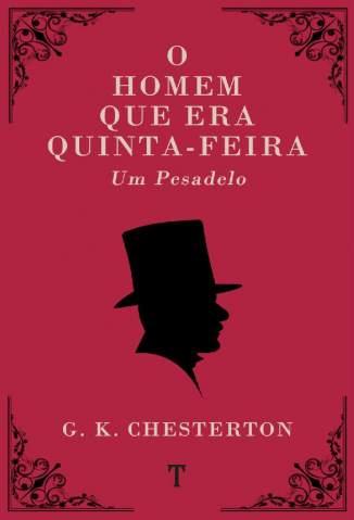 Baixar Livro O Homem que Era Quinta-Feira: um Pesadelo - G. K. Chesterton em ePub PDF Mobi ou Ler Online