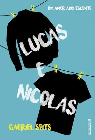 Baixar Livro Lucas e Nicolas - Gabriel Spits em ePub PDF Mobi ou Ler Online