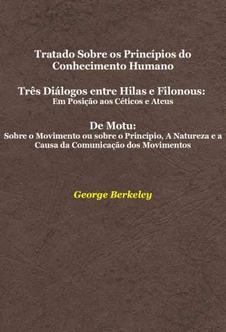 Baixar Livro Tratado Sobre Os Princípios do Conhecimento Humano - George Berkeley em ePub PDF Mobi ou Ler Online