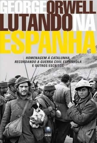 Baixar Livro Lutando Na Espanha - George Orwell em ePub PDF Mobi ou Ler Online