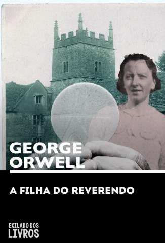 Baixar Livro A Filha do Reverendo - George Orwell em ePub PDF Mobi ou Ler Online