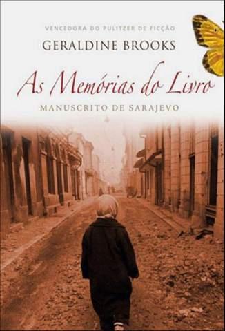 Baixar As Memórias do Livro - Geraldine Brooks ePub PDF Mobi ou Ler Online