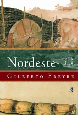 Baixar Nordeste - Gilberto Freyre ePub PDF Mobi ou Ler Online
