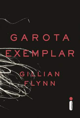 Baixar Livro Garota Exemplar - Gillian Flynn em ePub PDF Mobi ou Ler Online