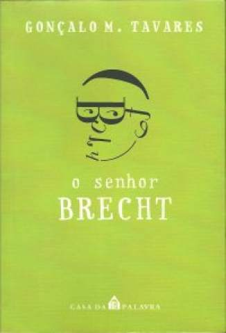 Baixar O Senhor Brecht - Gonçalo M. Tavares ePub PDF Mobi ou Ler Online