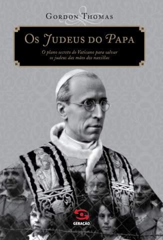 Baixar Os Judeus do Papa - Gordon Thomas ePub PDF Mobi ou Ler Online