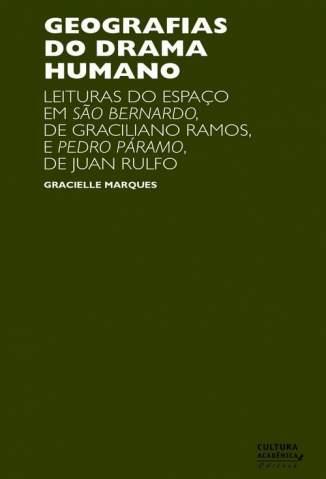 Baixar Geografias do Drama Humano - Gracielle Marques ePub PDF Mobi ou Ler Online